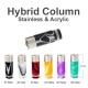 Hybrid Acrylic & SS